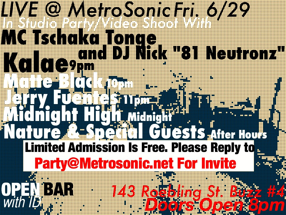 Live@Metrosonic Fir 6/29 party and video shoot flyer