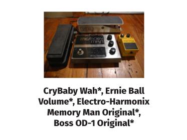 cry baby wah, ernie ball volume, electro-harmonix, memory man original, boss-od-1 original