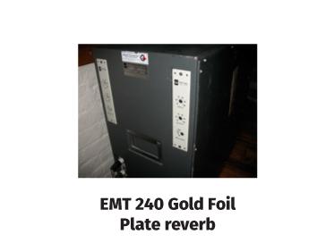 emt 240 gold foil plate reverb