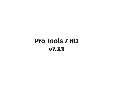 pro tools 7 hd v7.3.1